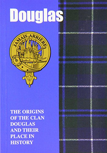 The Douglas: The Origins of the Clan: Jim Hewitson