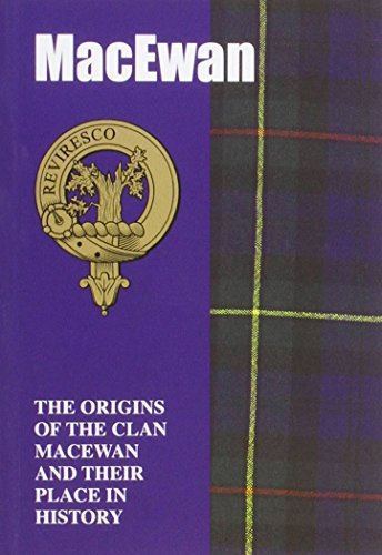 9781852170691: The MacEwans: The Origins of the Clan MacEwan and Their Place in History (Scottish Clan Mini-book)