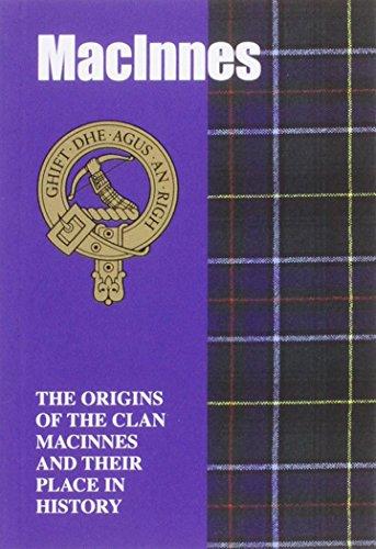 MacInnes: The Origins of the Clan MacInnes: Hewitson, Jim