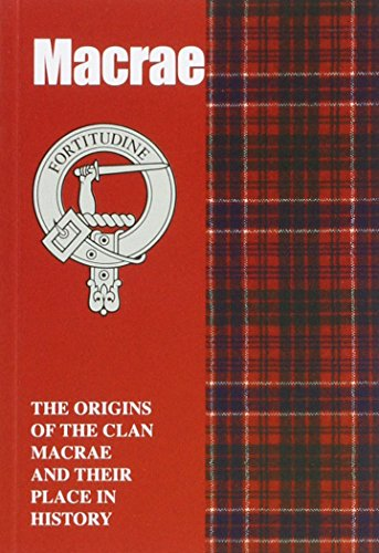 9781852170967: Macrae: The Origins of the Clan Macrae and Their Place in History (Scottish Clan Mini-Book)