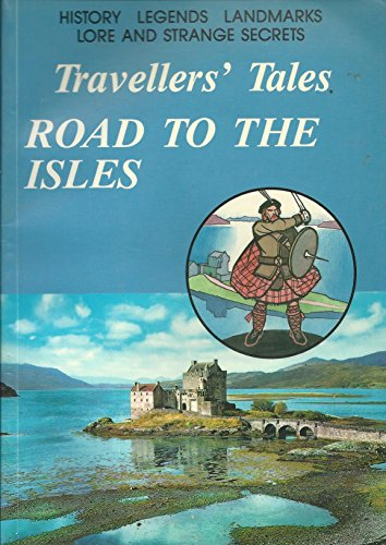 9781852171841: Travellers' Tales: Road to the Isles