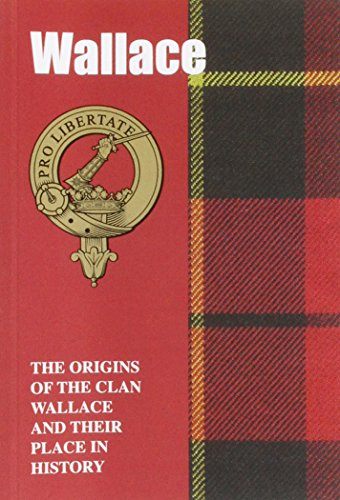 9781852172190: Wallace: The Origins of the Clan Wallace and Their Place in History (Scottish Clan Mini-Book)