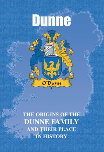 9781852172527: Dunne: The Origins of the Dunne Family and Their Place in History (Irish Clan Mini-book)