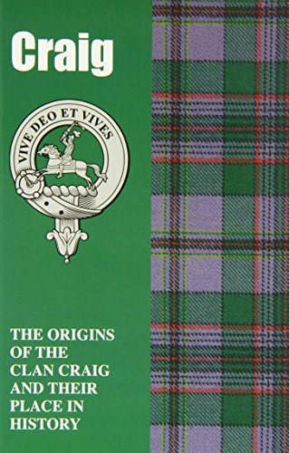 9781852173470: Craig: The Origins of the Clan Craig and Their Place in History (Scottish Clan Mini-Book)