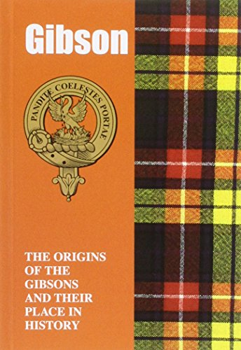 9781852173678: Gibson: The Origins of the Gibsons and Their Place in History (Scottish Clan Mini-Book)