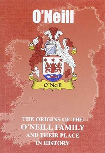 9781852174118: O'Neill: The Origins of the O'Neill Family and Their Place in History (Irish Clan Mini-book)
