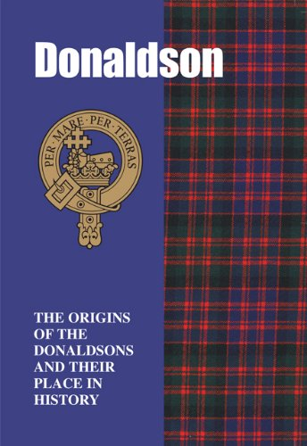 9781852174194: Donaldson: The Origins of the Donaldsons and Their Place in History (Scottish Clan Mini-Book)