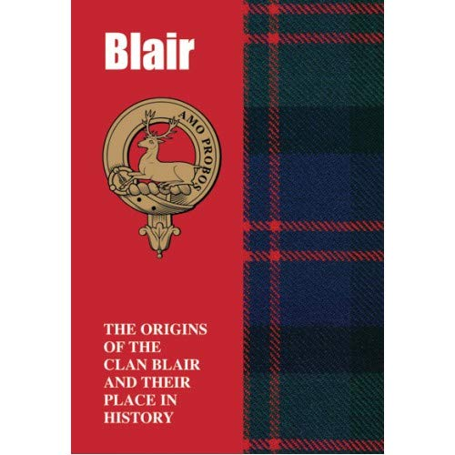 9781852174620: Blair: The Origins of the Clan Blair and Their Place in History (Scottish Clan Mini-Book)
