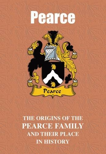 9781852176662: Pearce: The Origins of the Pearce Family and Their Place in History (Welsh Name Mini-Book)