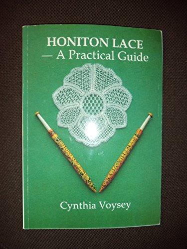 Honiton Lace: A Practical Guide: Voysey, Charles
