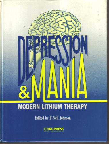 9781852210397: Depression and Mania: Modern Lithium Therapy