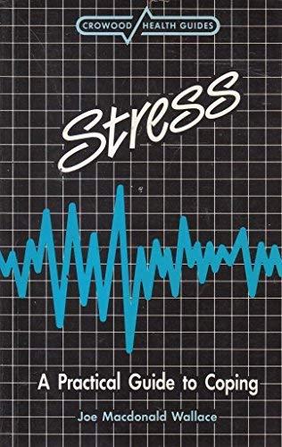 Stress (Crowood Health Guides): Joe MacDonald Wallace