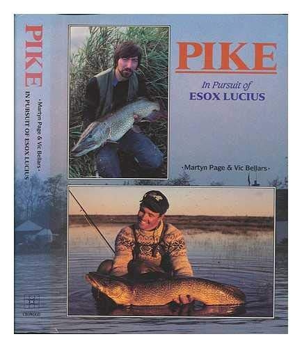 9781852230685: Pike: in Pursuit of Esox Lucius
