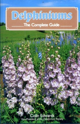 9781852231507: Delphiniums: The Complete Guide