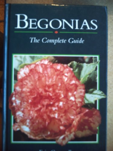 9781852231828: Begonias: The Complete Guide