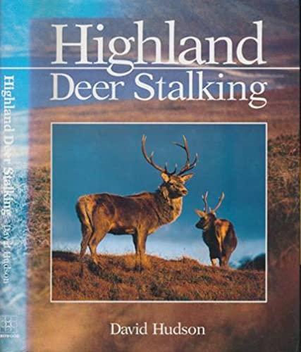 Highland Deer Stalking: Hudson, David