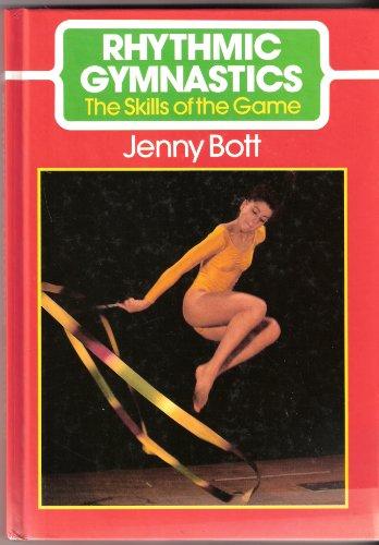 Rhythmic Gymnastics.: Bott, Jenny