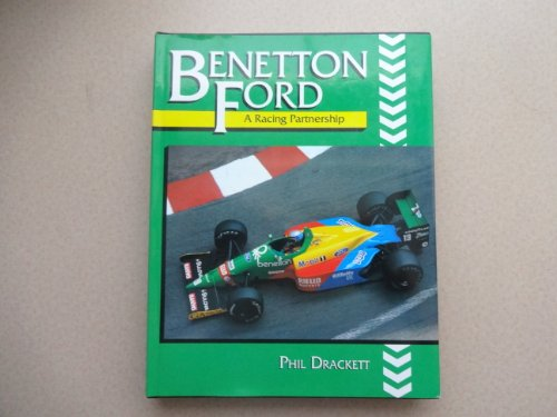 9781852233747: Benetton Ford: A Racing Partnership