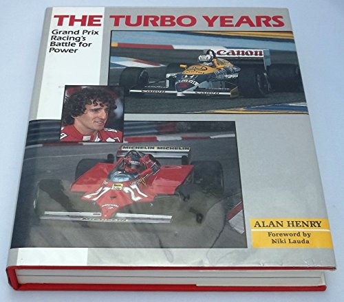 9781852233976: Turbo Years: Grand Prix Racing's Battle for Power