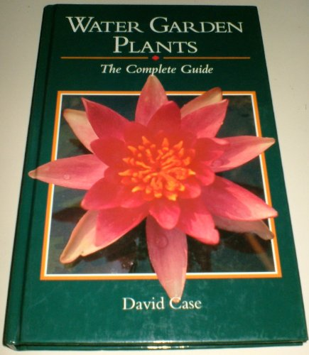 9781852234119: Water Garden Plants: The Complete Guide
