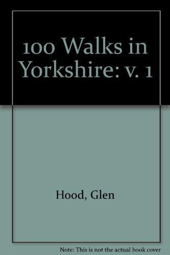 100 Walks in Yorkshire: v. 1: Glen Hood