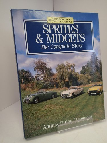 Sprites and Midgets: The Complete Story: Clausager, Anders Ditlev