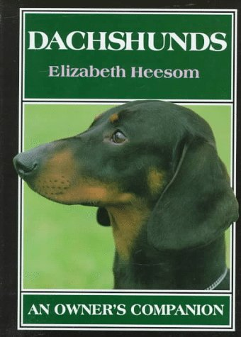 9781852235123: Dachshunds: An Owner's Companion