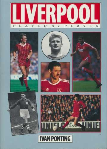 9781852235260: Liverpool: Player by Player