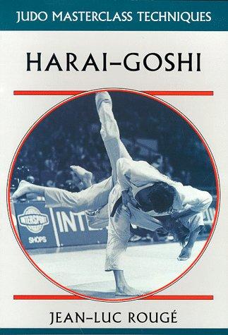 9781852235970: Harai-Goshi (Judo Masterclass Techniques)