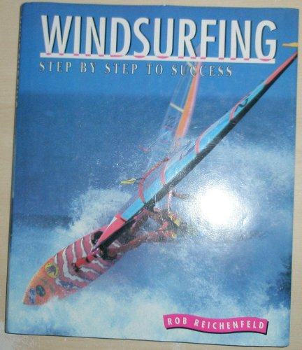 9781852236335: Windsurfing: Step-by-step to Success
