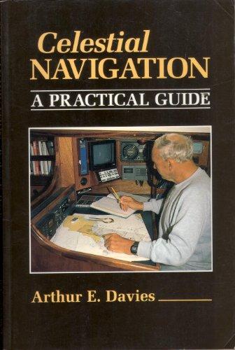 Celestial Navigation: A Practical Guide (Helmsman Guides): Davies, Arthur E.
