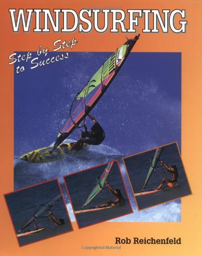 9781852237462: Windsurfing: Step-by-step to Success
