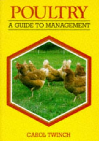 9781852237554: Poultry: A Guide to Management