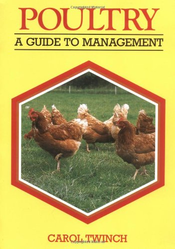 Poultry : A Guide to Management