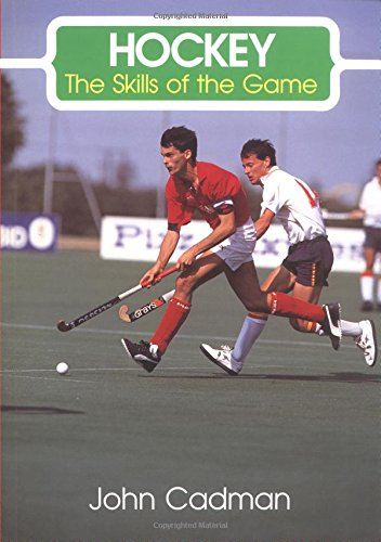 Hockey: The Skills of the Game (1852237678) by John Cadman