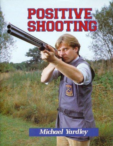 9781852237691: Positive Shooting