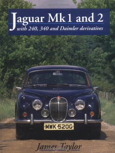 9781852238681: Jaguar Mk.1 and 2: With 240, 340 and Daimler Derivatives (Crowood AutoClassic)