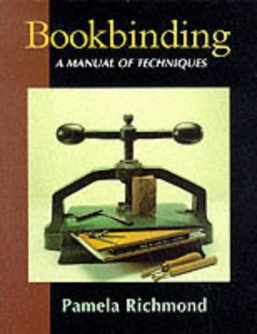 9781852238865: Bookbinding: A Manual of Techniques