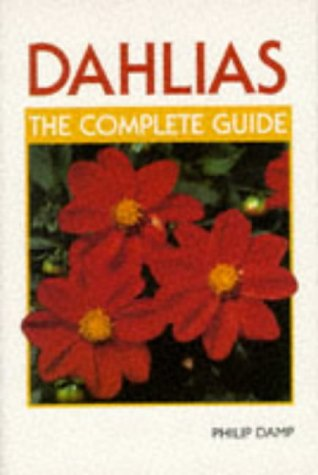 9781852238896: Dahlias: The Complete Guide
