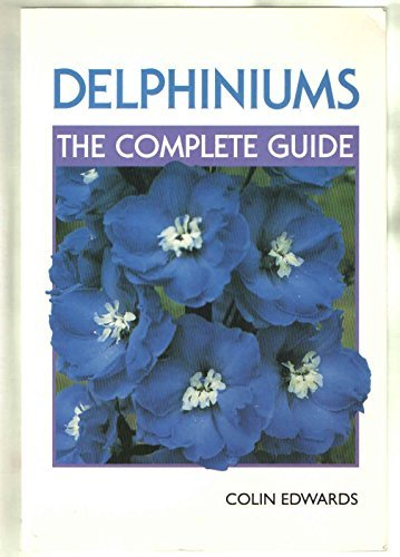 9781852238919: Delphiniums: The Complete Guide
