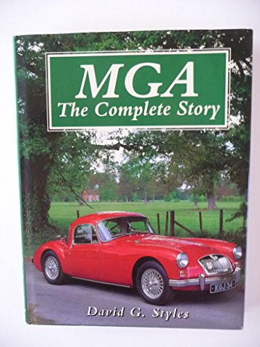 9781852239091: MGA: The Complete Story (Crowood AutoClassic)