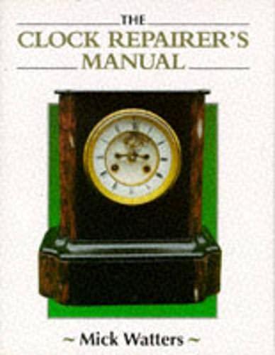 9781852239602 Clock Repairer S Manual Manual Of border=