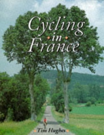9781852239619: Cycling in France