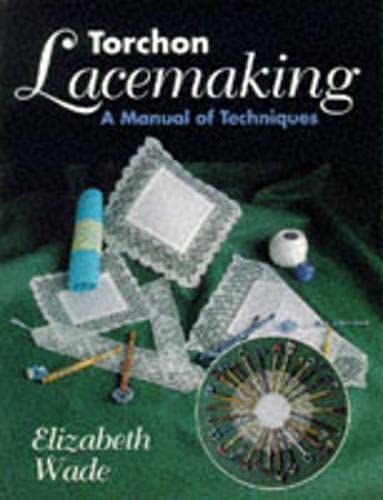 9781852239794: Torchon Lacemaking: A Manual of Techniques