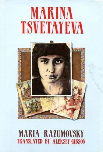 Marina Tsvetayeva: a Critical Biography: Razumovsky, Maria