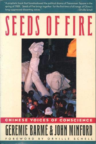 9781852240561: Seeds of Fire: Chinese Voices of Conscience