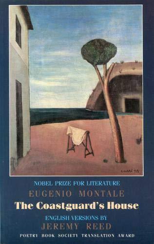 9781852241001: The Coastguard's House/La Casa Dei Doganieri: Selected Poems