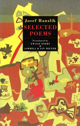 Selected Poems: Hanzlik, Josef, Osers, Ewald, Milner, Ian