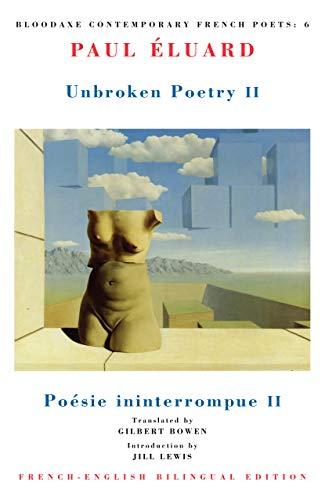 9781852241346: Unbroken Poetry II = Poesie Ininterrompue II (Bloodaxe Contemporary French Poets, 6)