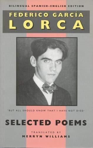 9781852241605: Federico Garcia Lorca: Selected Poems